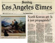 <p>Los Angeles Sunday Times, LA, USA – North Korean art: Is it just propaganda?, 20 June 2010 (1/2) – © archive peter noever</p>