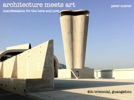 architecture meets art – manifestation for the here and now