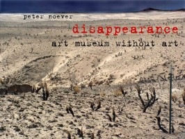 disappearance - art museum without art (lecture by peter noever)