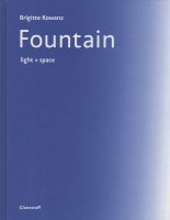 "Catalog ""Brigitte Kowanz. fountain"" published by VfmK Verlag für moderne Kunst"