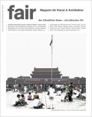 "The latest issue of ""fair"" No. 1/2020, Austrian magazine for art & architecture"