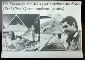 """The pyramid of the martyrs crushes the earth"" Pahdi Frieberger's Compost-Mail for Peter Noever, 1979"