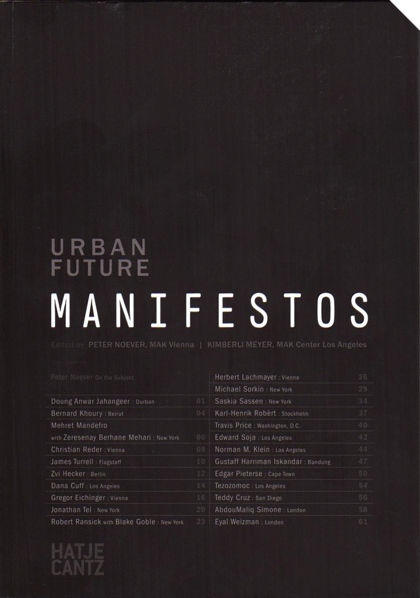 noever design    urban future  manifestos